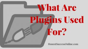 What Are Plugins Used For?