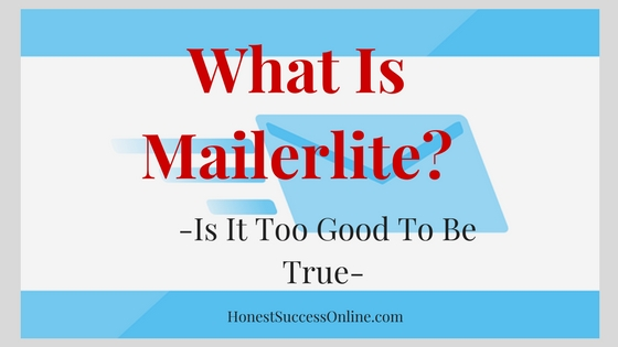 What is Mailerlite?