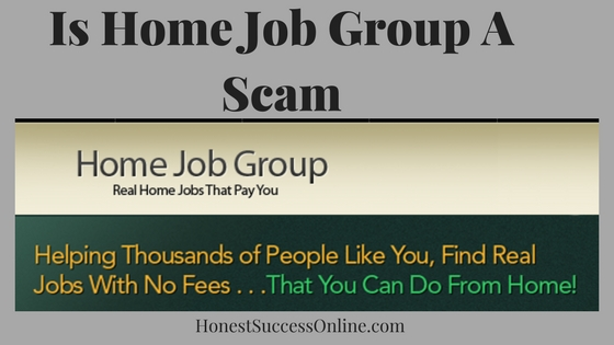 Is Home Job Group a scam