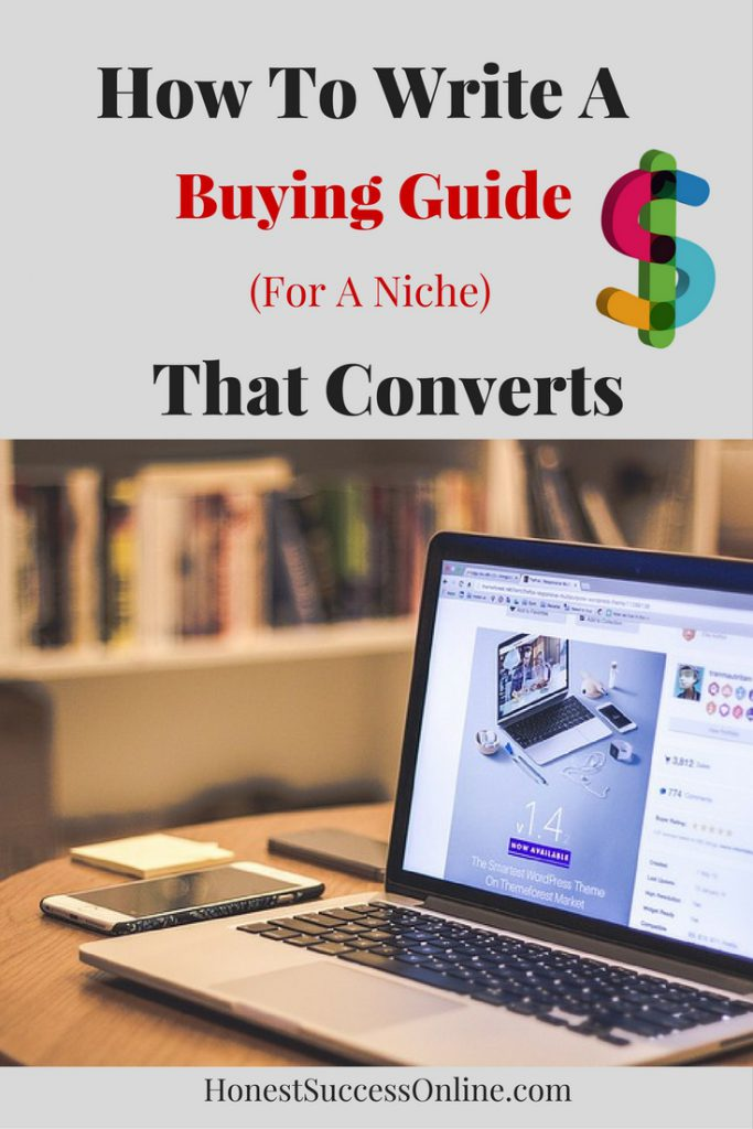 How To Write A Buying Guide (For A Niche) That Converts