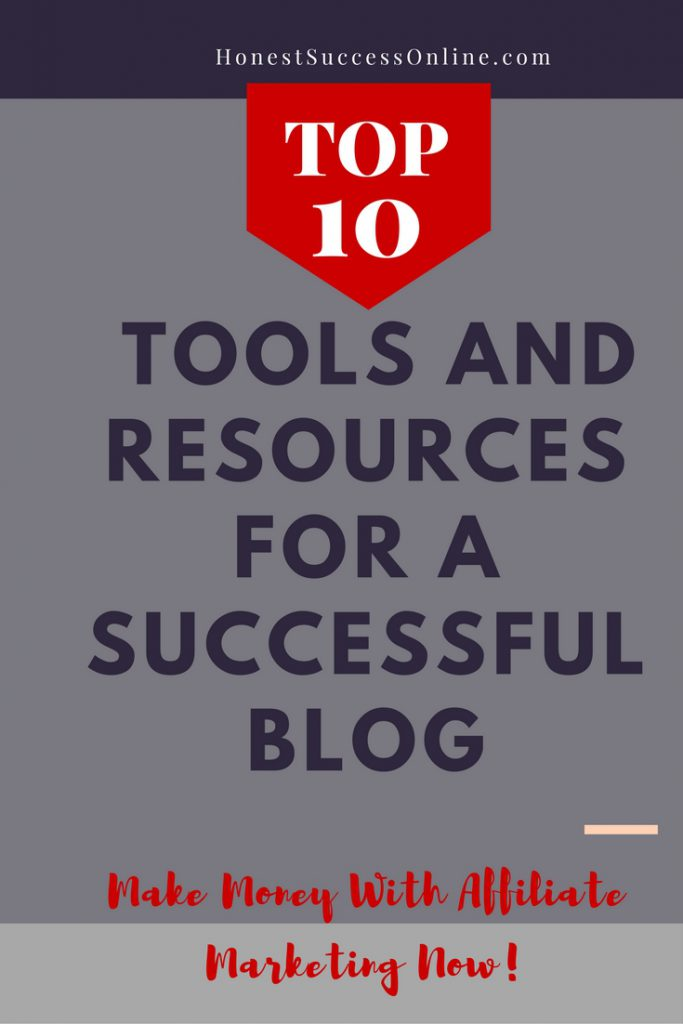 top 10 tools and resources to build a successful blog
