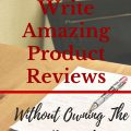 How To Write Amazing Product Reviews