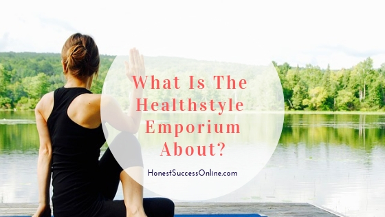 What Is The Healthstyle Emporium about