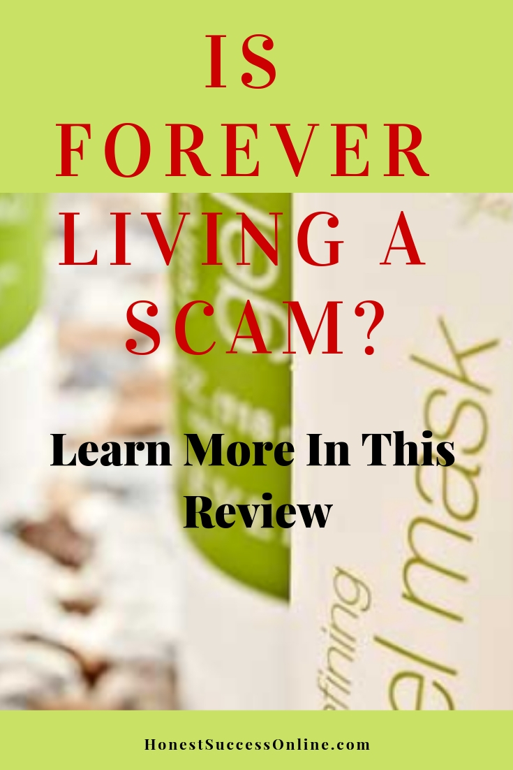 Is Forever Living a scam - Review