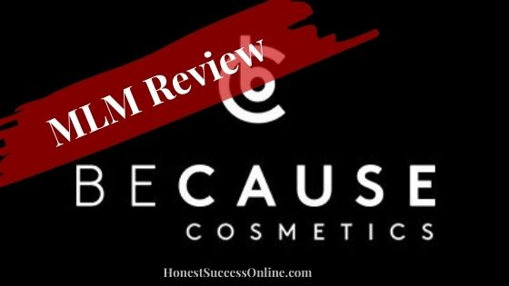 because cosmetics mlm review