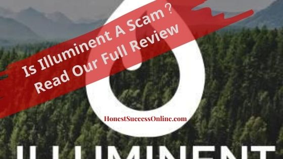 is illuminent a scam?